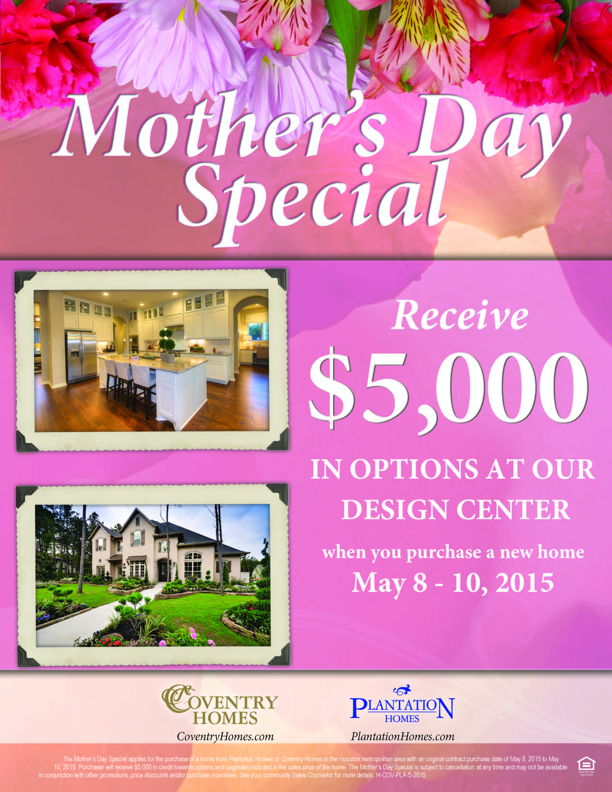For This Weekend Only, Plantation Homes Is Offering A Motheru0027s Day Special    $5,000 In Free Options/upgrades At Our Design Center With The Purchase Of  A New ...